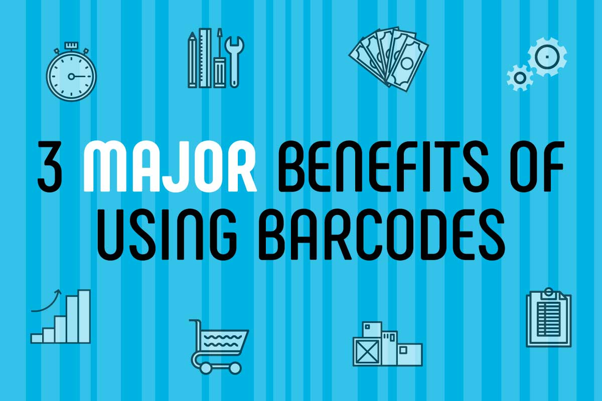INFOGRAPHIC: 3 Major Benefits of Using Barcodes